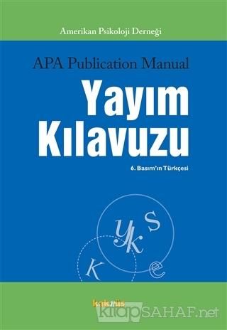 APA Publication Manual Yayım Kılavuzu - Kolektif | Yeni ve İkinci El U