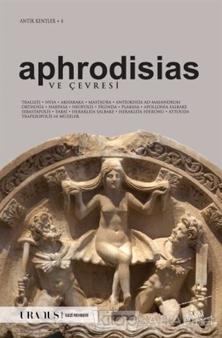 Aphrodisias ve Çevresi - Erdal Yazıcı- | Yeni ve İkinci El Ucuz Kitabı