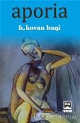 Aporia - H.Kovan Baki | Yeni ve İkinci El Ucuz Kitabın Adresi