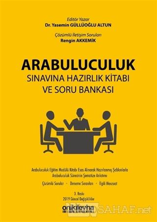 Arabuluculuk Sınavına Hazırlık Kitabı ve Soru Bankası - Rengin Akkemik