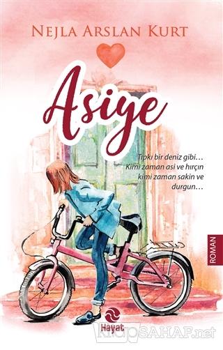 Asiye - Nejla Arslan Kurt-   Yeni ve İkinci El Ucuz Kitabın Adresi