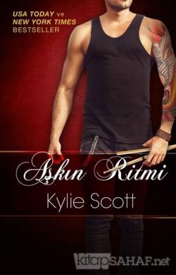 Aşkın Ritmi - Kylie Scott | Yeni ve İkinci El Ucuz Kitabın Adresi