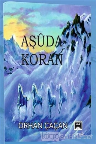 Aşuda Koran - Orhan Çaçan   Yeni ve İkinci El Ucuz Kitabın Adresi