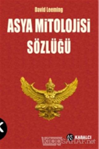 Asya Mitolojisi Sözlüğü - David Leeming   Yeni ve İkinci El Ucuz Kitab
