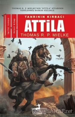 Tanrının Kırbacı Attila 2 - Thomas R. P. Mielke | Yeni ve İkinci El Uc