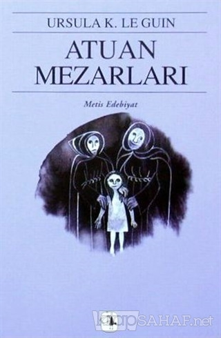 Atuan Mezarları - Ursula K. Le Guin- | Yeni ve İkinci El Ucuz Kitabın