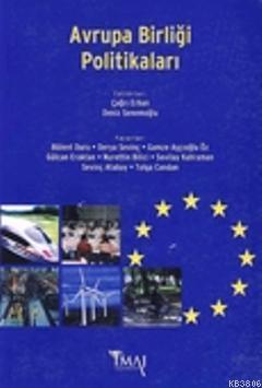 Avrupa Birliği Politikaları - Çağrı Erhan | Yeni ve İkinci El Ucuz Kit
