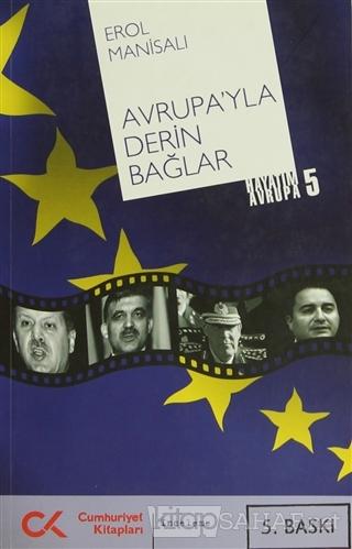 Avrupa'yla Derin Bağlar - Erol Manisalı | Yeni ve İkinci El Ucuz Kitab