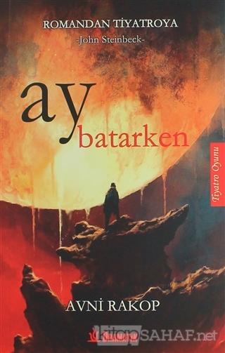 Ay Batarken - John Steinbeck- | Yeni ve İkinci El Ucuz Kitabın Adresi