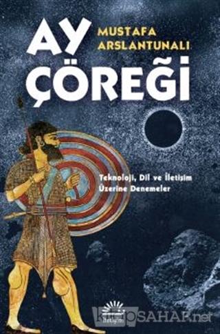 Ay Çöreği - Mustafa Arslantunalı | Yeni ve İkinci El Ucuz Kitabın Adre