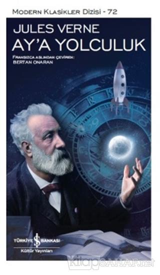 Ay'a Yolculuk - Jules Verne-   Yeni ve İkinci El Ucuz Kitabın Adresi
