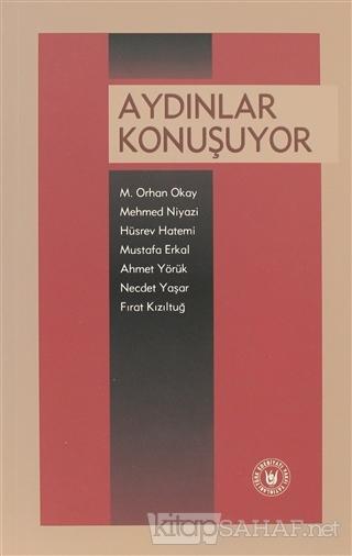 Aydınlar Konuşuyor - M. Orhan Okay | Yeni ve İkinci El Ucuz Kitabın Ad