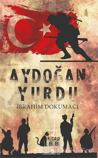 Aydoğan Yurdu - İbrahim Dokumacı | Yeni ve İkinci El Ucuz Kitabın Adre