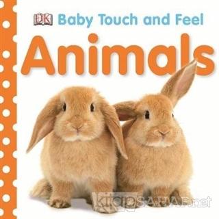 Baby Touch and Feel Animals - Kolektif | Yeni ve İkinci El Ucuz Kitabı