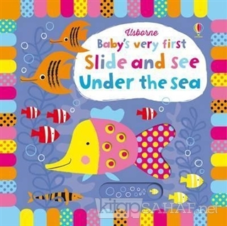Baby's Very First Slide and See Under the Sea - Fiona Watt | Yeni ve İ