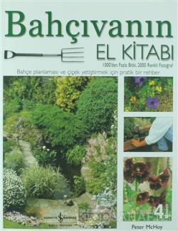 Bahçıvanın El Kitabı (Ciltli) - Peter Mchoy | Yeni ve İkinci El Ucuz K