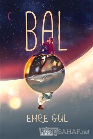 Bal (Ciltli) - Emre Gül- | Yeni ve İkinci El Ucuz Kitabın Adresi