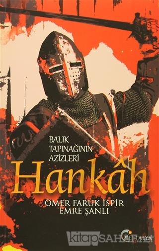 Balık Tapınağının Azizleri Hankah - Ömer Faruk İspir- | Yeni ve İkinci
