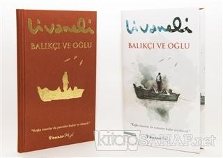 Balıkçı ve Oğlu (Ciltli) - Zülfü Livaneli   Yeni ve İkinci El Ucuz Kit