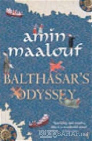 Balthasar's Odyssey (Ciltli) - Amin Maalouf- | Yeni ve İkinci El Ucuz