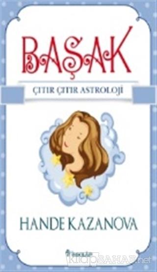 Başak - Çıtır Çıtır Astroloji - Hande Kazanova- | Yeni ve İkinci El Uc