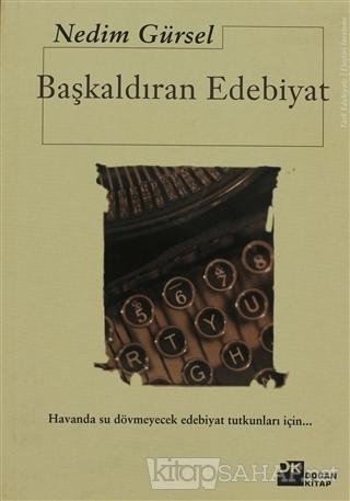 Başkaldıran Edebiyat - Nedim Gürsel   Yeni ve İkinci El Ucuz Kitabın A