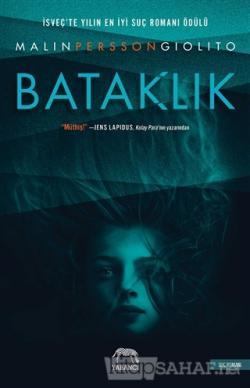 Bataklık - Malin Persson Giolito | Yeni ve İkinci El Ucuz Kitabın Adre