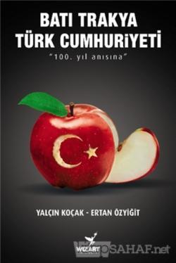 Batı Trakya Türk Cumhuriyeti - Yalçın Koçak | Yeni ve İkinci El Ucuz K