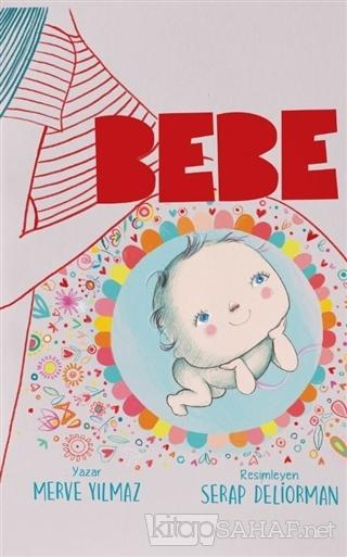 Bebe (Ciltli) - Merve Yılmaz | Yeni ve İkinci El Ucuz Kitabın Adresi