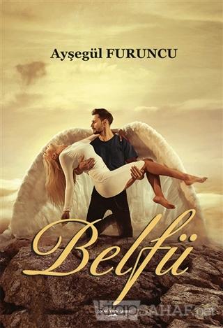 Belfü - Ayşegül Furuncu   Yeni ve İkinci El Ucuz Kitabın Adresi
