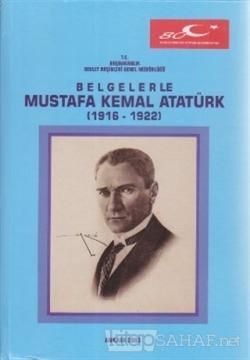 Belgelerle Mustafa Kemal Atatürk (Ciltli) - Komisyon | Yeni ve İkinci
