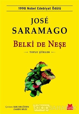 Belki De Neşe - José Saramago   Yeni ve İkinci El Ucuz Kitabın Adresi