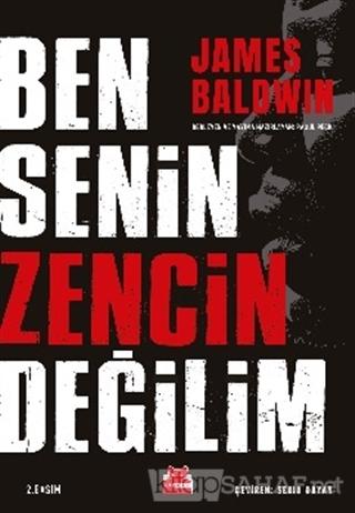 Ben Senin Zencin Değilim - James Baldwin | Yeni ve İkinci El Ucuz Kita