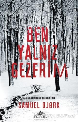 Ben Yalnız Gezerim - Samuel Bjork- | Yeni ve İkinci El Ucuz Kitabın Ad
