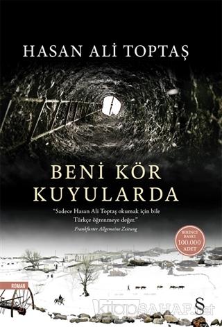 Beni Kör Kuyularda - Hasan Ali Toptaş | Yeni ve İkinci El Ucuz Kitabın