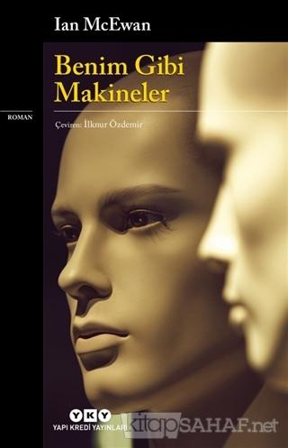 Benim Gibi Makineler - Ian Mcewan | Yeni ve İkinci El Ucuz Kitabın Adr