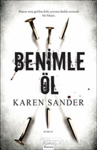 Benimle Öl - Karen Sander- | Yeni ve İkinci El Ucuz Kitabın Adresi