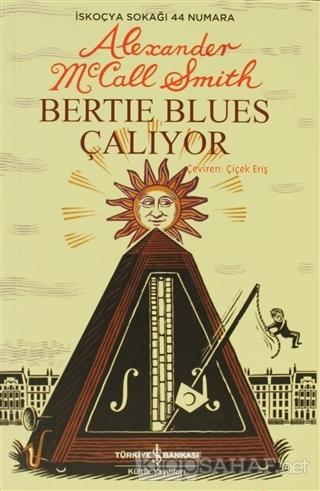 Bertie Blues Çalıyor - Alexander McCall Smith | Yeni ve İkinci El Ucuz