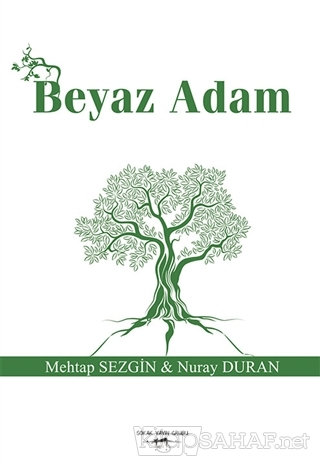 Beyaz Adam - Mehtap Sezgin | Yeni ve İkinci El Ucuz Kitabın Adresi