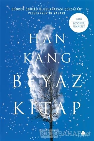 Beyaz Kitap - Han Kang | Yeni ve İkinci El Ucuz Kitabın Adresi