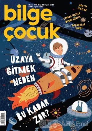 Bilge Çocuk Dergisi Sayı: 56 Nisan 2021 - Kolektif | Yeni ve İkinci El