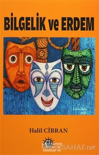 Bilgelik Ve Erdem - Halil Cibran- | Yeni ve İkinci El Ucuz Kitabın Adr
