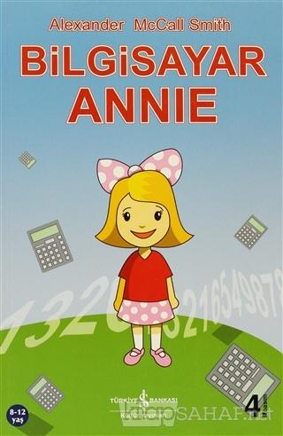Bilgisayar Annie - Alexander McCall Smith | Yeni ve İkinci El Ucuz Kit