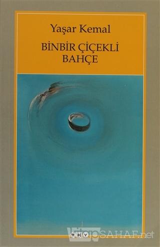 Binbir Çiçekli Bahçe - Yaşar Kemal | Yeni ve İkinci El Ucuz Kitabın Ad