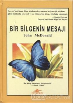 Bir Bilgenin Mesajı (Ciltli) - John Mcdonald | Yeni ve İkinci El Ucuz