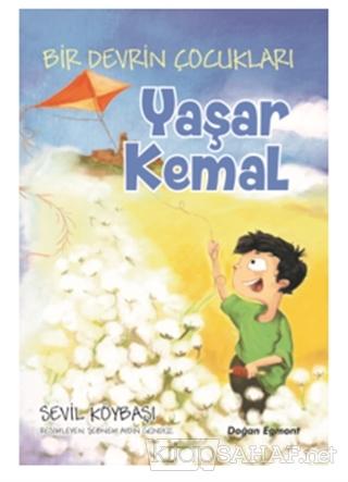 Bir Devrin Çocukları - Yaşar Kemal - Sevil Köybaşı | Yeni ve İkinci El