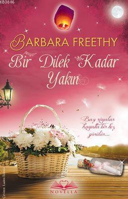 Bir Dilek Kadar Yakın - Barbara Freethy- | Yeni ve İkinci El Ucuz Kita