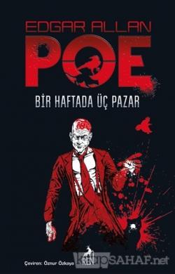 Bir Haftada Üç Pazar - Edgar Allan Poe   Yeni ve İkinci El Ucuz Kitabı