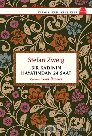 Bir Kadının Hayatından 24 Saat - Stefan Zweig | Yeni ve İkinci El Ucuz