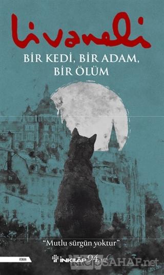 Bir Kedi, Bir Adam, Bir Ölüm - Zülfü Livaneli   Yeni ve İkinci El Ucuz